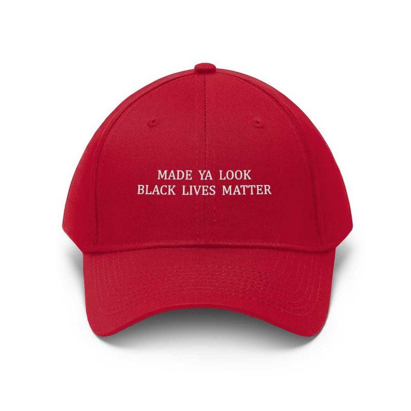 Made Ya Look Black Lives Matter hat red