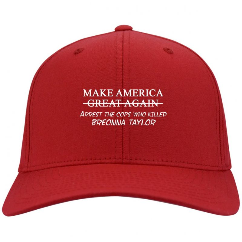 Arrest the cops who killed Breonna Taylor MAGA hat